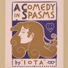 A comedy in spasms.