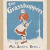 The grasshoppers.