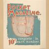 Pocket magazine. 10 ¢ complete in each number.