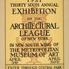 1921 thirty sixth annual exhibition of the architectural league of New York.