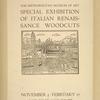 Special exhibition of Italian renaissance woodcuts