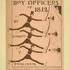 The boy officers of 1812.