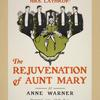 By the author of [...] The rejuvenation of Aunt Mary.