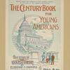 The century book for young Americans.