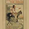 The story of the Indian.