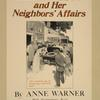 Susan Clegg and her neighbor's affairs.