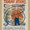 Tommy Atkins of the Ramchunders.