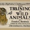 The training of wild animals.