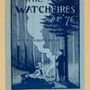 The watchfires of '76.