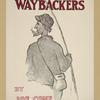 The waybackers.