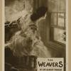 The weavers.