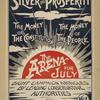 Silver and prosperity [...] the arena for July.