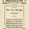 The Tay Bridge, Scotland.