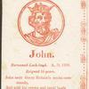 John, King of England.