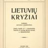 Lietuviu kryziai. [Added t. p. in Lithuanian.]