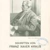 Franz Xaver Kraus, 1840-1901.