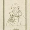 M. le comte de La Cépède, (Bernard Germain Etienne de La Ville sur Illon), 1756-1825.