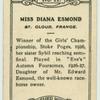 Miss Diana Esmond.
