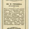 Dr. W. Tweddell.
