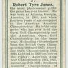 Robert Tyre Jones.