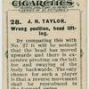 J. H. Taylor. Wrong position, head lifting.