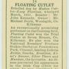 Floating Cutlet.