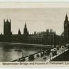 Westminster Bridge and Houses of Parliament.