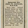 Admiral Sir John R. Jellicoe, K.C.V.O.