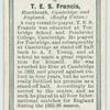 T. E. S. Francis, Blackheath, Cambridge, and England. (Rugby Union.)