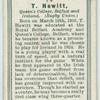 T. Hewitt, Queen's College, Belfast, and Ireland. (Rugby Union.)