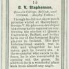 G. V. Stephenson, Queen's College, Belfast, and Ireland. (Rugby Union.)