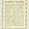 Sir Harry D. McGowan.