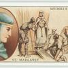 St. Margaret, Queen of Scotland (c. 10545-1093).