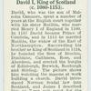 David I, King of Scotland (c 1080-1153).