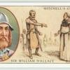 Sir William Wallace (1274-1305)