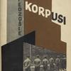 Kliedzosie korpusi. (Front cover)