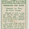 Hereward the Wake.