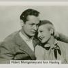 Robert Montgomery and Ann Harding.