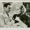 George Raft and Carole Lombard.