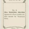 Ramona Delora.