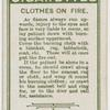 Clothes on fire.