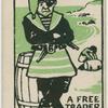 A free trader.