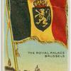 Belgium, Royal Standard, the Royal Palace Brussels.