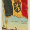 Belgium, Royal Standard, the Royal Palace Brussels.