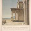 Ansicht des Schlosses auf der Terrasse nach dem Meere zu. Man sieht die Karyatiden-Halle in der Mitte desselben, und die zwei vorspringenden Seiten-Cabinets.
