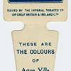 These are the colours of Aston Villa A. F. C.