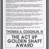 Thomas A. Coughlin, III. The ACT UP Golden Shaft Award. [Draft]
