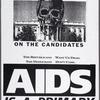March on the candidates. The Republicans want us dead. The Democrats don't care. AIDS is a primary issue.