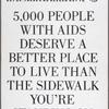 Target City Hall:  Reason #2 to ACT UP on March 28th . . . 5,000 people with AIDS deserve a better place to live than the sidewalk you're standing on.