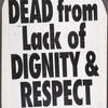 Dead from lack of dignity & respect. Uproar! [Giuliani].  Verso: Living with AIDS. Dying from our Mayor! Uproar! [Giuliani].